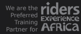 We are the preferred training partner for Riders Experience Africa